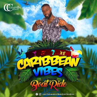 CHAMPION CROWN LIVE @ CARIBBEAN VIBES BOAT RIDE FEB23RD 2020