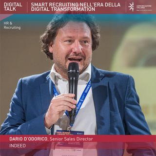 "Dario D'Odorico, Senior Director Italy | Indeed | Digital Talk ""Smart Recruiting nell'era della Digital Transformation"""
