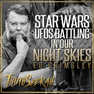 Ed Grimsley   Star Wars   UFOs Battling In Our Night Skies