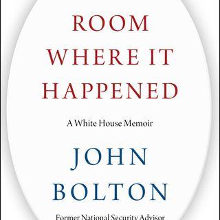 """Ambassador John Bolton Discusses New White House Memoir, """"The Room Where It Happened"""""""