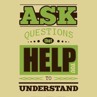 Better Listening through Questions