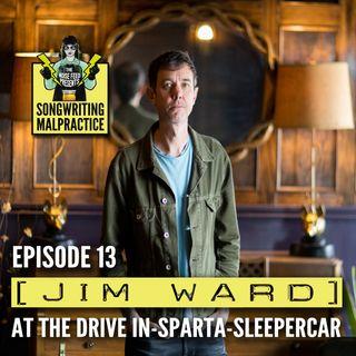 EP #13 Jim Ward