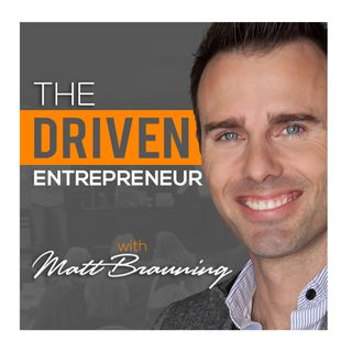 The Driven Entrepreneur