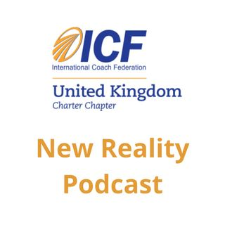 UK ICF NEW REALITY PODCAST