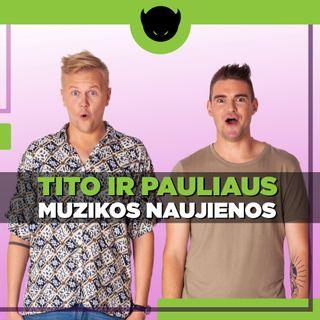 Tito ir Pauliaus muzikos naujienos | Nav | Spotify nauja funkcija | Billie Eilish | Rich the Kid | Bono
