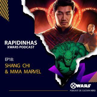 XWARS RAPIDINHAS #18 Shang Chi e MMA Marvel