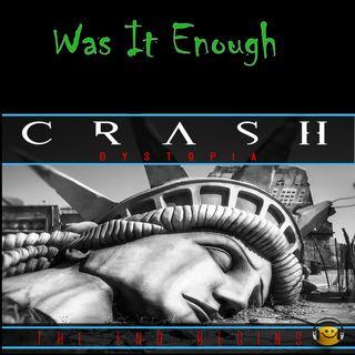 Crash Dystopia Was It Enough