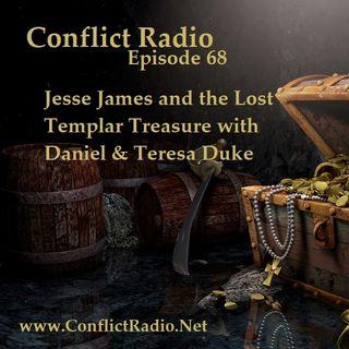Episode 68  Jesse James and the Lost Templar Treasure with Daniel & Teresa Duke