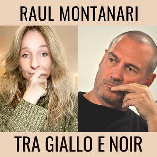 Tra giallo e noir - BlisterIntervista con Raul Montanari
