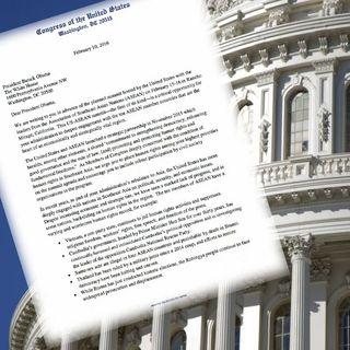 35 Dân Biểu Hoa Kỳ kêu gọi  đưa Nhân Quyền vào nghị trình họp thượng đỉnh Mỹ-ASEAN