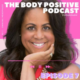 Episode 7 - Owning Menopause with Julie Gordon White