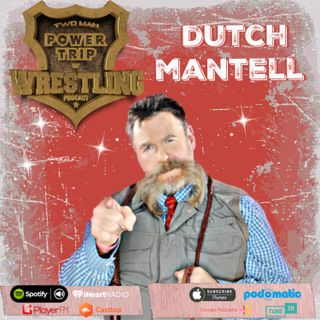 TMPT Feature Episode: Dutch Mantell