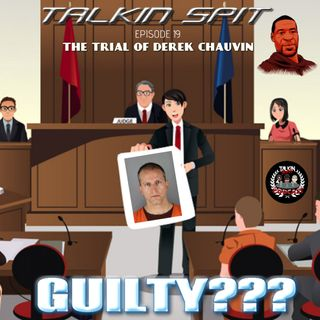 Talkin Spit Episode 19