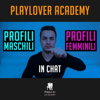 401 - Profili Maschili VS Profili Femminili in chat