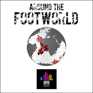 Around The FootWorld - Speciale Italia