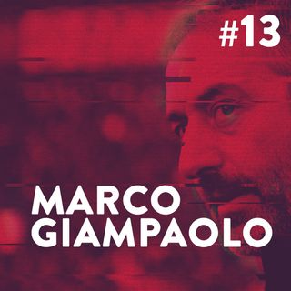 #13 - Marco Giampaolo