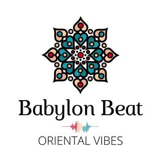 "Babylon Beat - Oriental Vibes ""Home made"". Musica che da speranza. - 18/03/2020"
