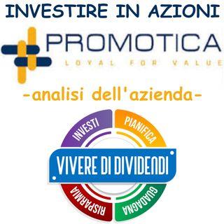 INVESTIRE IN AZIONI PROMOTICA   analisi dell'azienda