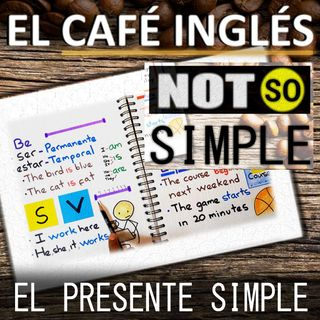 📚 Todos los Usos del Presente Simple en Inglés [The Simple Present]