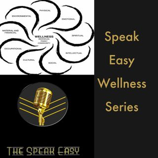The Speak Easy Wellness Series: Sexual Assault and Domestic Violence