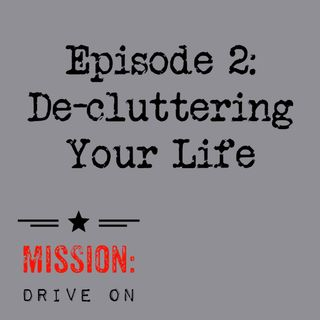 E2: Decluttering Your Life