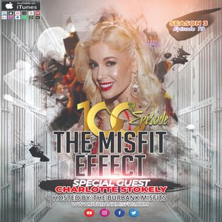 The 100th Effect w/ Charlotte Stokely