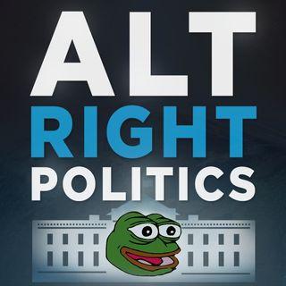 Alt-Right Politics - Sex Machina!