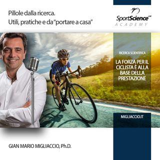 La forza per i ciclisti (e non solo) è fondamentale