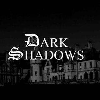 Season 3:  Episode 90 - Dark Shadows - eps 136-157