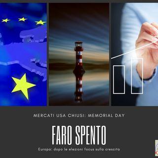 #170 La Borsa...in poche parole - 27/5/2019 - Faro spento