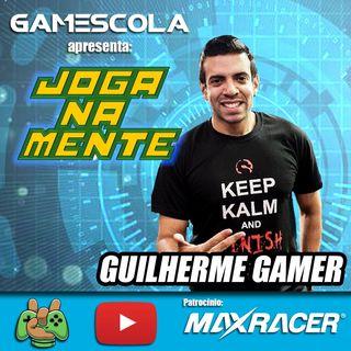 Pioneirismo e Profissionalismo no Youtube - Guilherme Gamer - Joga Na Mente