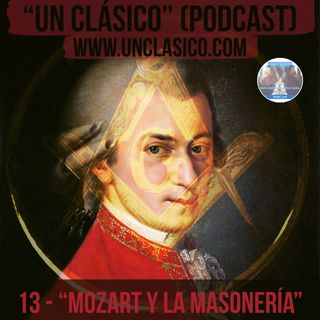 """13 - """"Mozart y la Masonería"""""""