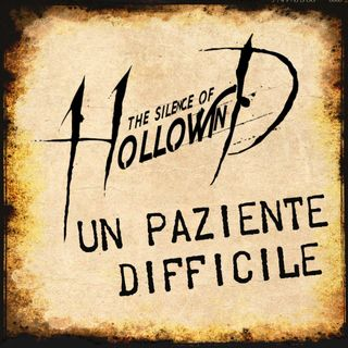 Hollowind: Un Paziente Difficile