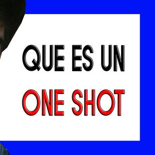 02 que significa One Shot