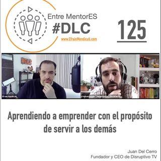 #DLC 125 con Juan Del Cerro