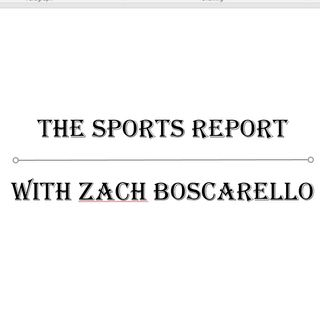 The Sports Report with Zach Boscarello 11-7-17