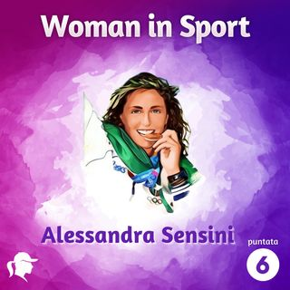 Puntata 6: Alessandra Sensini