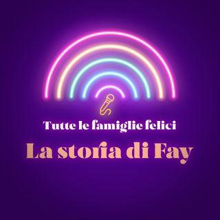 La Storia di Fay