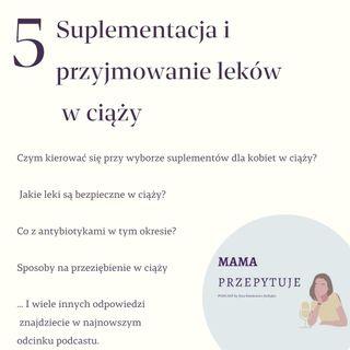odcinek #5: Suplementacja i przyjmowanie leków w ciąży