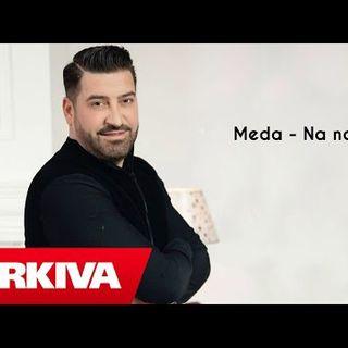Meda - Na Na