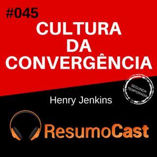 T2#045 Cultura da convergência | Henry Jenkis