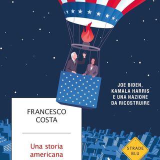 "Francesco Costa ""Una storia americana"""
