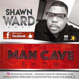 Episode 36 - The Mancave Show™️ Mon & Thursday 8:30pm