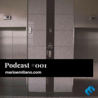Podcast #001 'Tips para entrevista en un elevador'