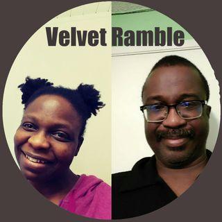 Velvet Ramble 7-18-21 Student Mindset