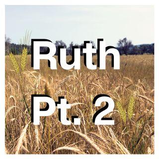 FWM03 Ruth Pt.2
