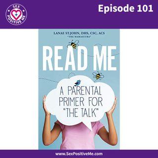 E101: READ ME: A Parental Primer For THE TALK