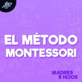 Educación: El Método Montessori