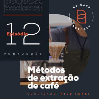 Métodos de extração de café | Ep. 12 português
