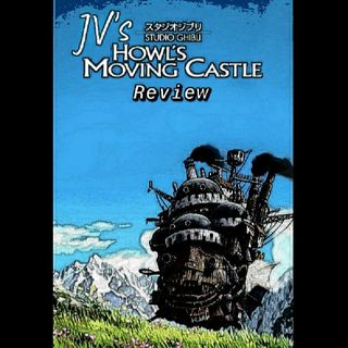 Episode 24 - Howl's Moving Castle Review (Spoilers)